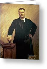 Portrait Of Theodore Roosevelt Greeting Card by John Singer Sargent