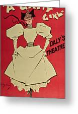 Poster Advertising A Gaiety Girl At The Dalys Theatre In Great Britain Greeting Card