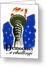 Poster: Democracy, C1940 Greeting Card