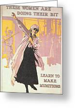 Poster Depicting Women Making Munitions  Greeting Card