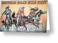 Poster For Buffalo Bill's Wild West Show Greeting Card