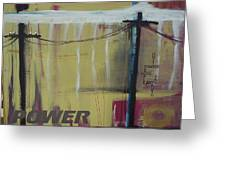 Power Greeting Card by Otis L Stanley
