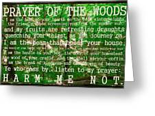 Prayer Of The Woods 2.0 Greeting Card