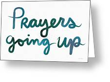 Prayers Going Up- Art By Linda Woods Greeting Card