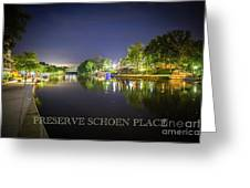 Preserve Schoen Place Greeting Card