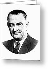 President Lyndon Johnson Graphic - Black And White Greeting Card