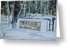 Private - Road Closed Greeting Card