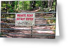 Private Road Do Not Enter Greeting Card