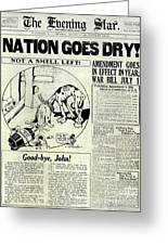 Prohibition Nation Goes Dry Greeting Card