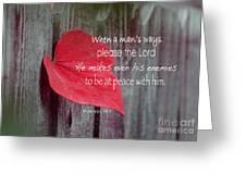 Proverbs 16 V 7 Greeting Card