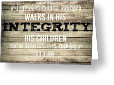 Proverbs 20 7 Greeting Card