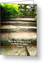 Psalm 25 V 4 Greeting Card