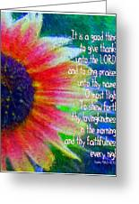 Psalms 92 1 2 Greeting Card
