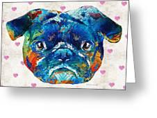 Pug Love Dog Art By Sharon Cummings Greeting Card
