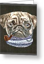 Pug Monacle Scarf Pipe Dogs In Clothes Greeting Card