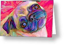 Pugsly Greeting Card by Karen Derrico