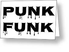 Punk Funk - Black On White Background Greeting Card