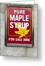 Pure Maple Syrup For Sale Here Sign Greeting Card