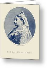 Queen Victoria Engraving - Her Majesty The Queen Greeting Card