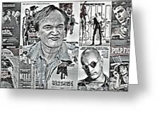Quentin Tarantino  Greeting Card