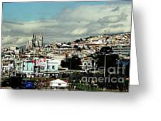 Quito Greeting Card