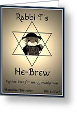 Rabbi T's He-brew Greeting Card