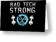 Rad Tech Strong Radiology Workout Greeting Card