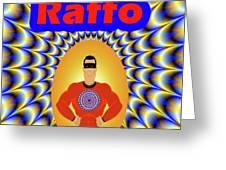 Raffo Greeting Card