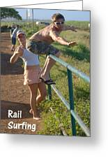 Rail Surfing Greeting Card