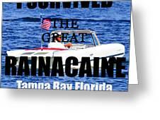 Rainacaine Tampa Bay 2015 Greeting Card