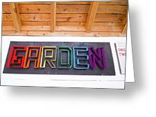Rainbow Garden Sign Two Greeting Card