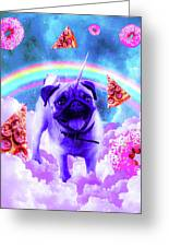 Rainbow Unicorn Pug In The Clouds In Space Greeting Card