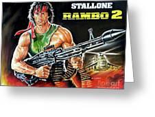 Rambo 2 Sylvester Stallone Paintinf Greeting Card
