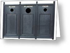 Recycle Bins For Glass Plastic Cans Greeting Card