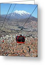 Red Line Cable Car Cabin And Mt Illimani Bolivia Greeting Card