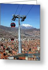 Red Line Cable Cars And Mt Illimani La Paz Bolivia Greeting Card