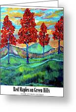 Red Maples On Green Hills With Name And Title Greeting Card