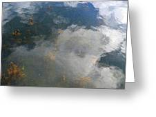 Reflecting Clouds In The Water  Greeting Card