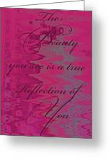Reflection Of You Greeting Card