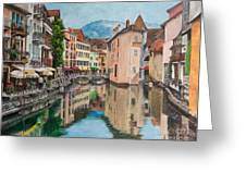 Reflections Of Annecy Greeting Card by Charlotte Blanchard