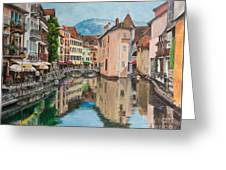 Reflections Of Annecy Greeting Card