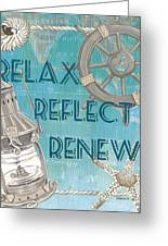 Relax Reflect Renew Greeting Card