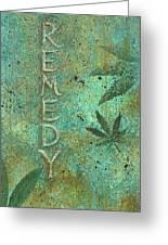 Remedy Greeting Card