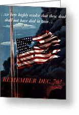 Remember December Seventh Greeting Card