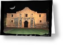 Remember The Alamo Greeting Card
