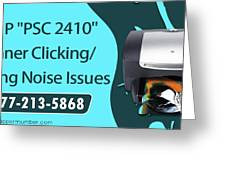Resolve Hp Psc 2410 Scanner Clicking Grinding Noise Issues Greeting Card