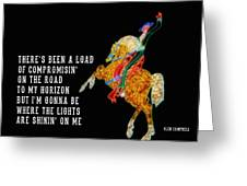 Rhinestone Cowboy Quote Greeting Card