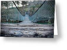 Rickety Bridge Greeting Card
