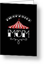 Birthday Circus Carnival Mom Party Apparel Greeting Card