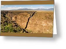 Rio Grande Gorge Bridge Taos New Mexico Greeting Card